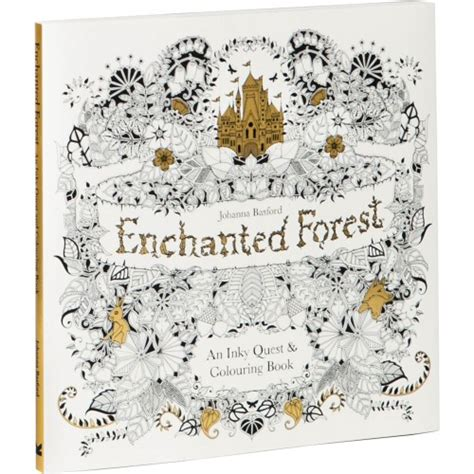 enchanted forest coloring book enchanted forest an inky quest coloring book