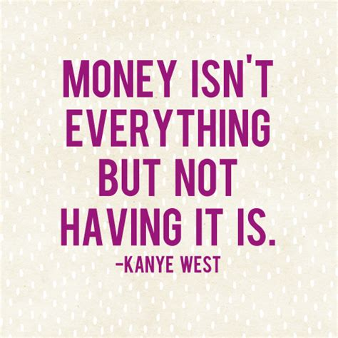 Essay About Money Isnt Everything In by Money Isn T Everything Or Is It And Then We Saved