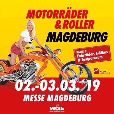Motorradmesse Magdeburg 2019 neueste beitr 228 ge