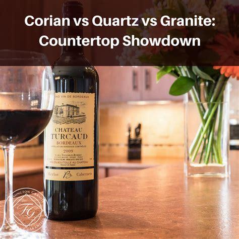 corian or quartz corian vs quartz vs granite countertop showdown