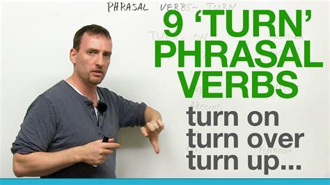 turn out the 9 turn phrasal verbs turn on turn off turn over turn