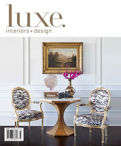 luxury home design magazine circulation luxe proves print is thriving will increase frequency