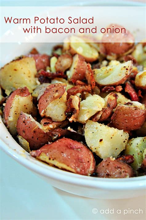 southern potato salad recipe add a pinch warm potato salad with bacon and onion recipe add a pinch