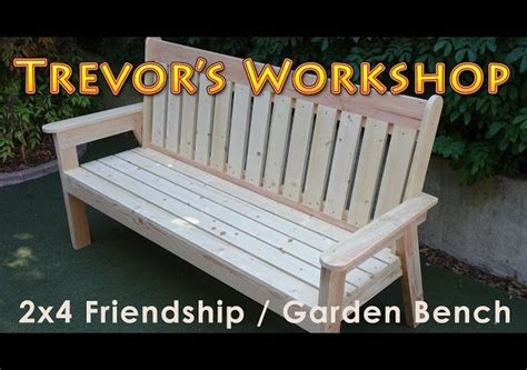 friendship garden bench woodwork projects plans