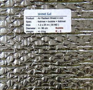 Shine Foil Thermal 4mm Air Radiant Shield Insulation Surabaya Teknik