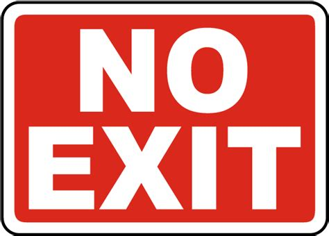 No Exit by No Exit Sign A4230 By Safetysign