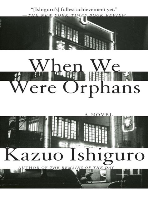 when we were orphans when we were orphans kazuo ishiguro think tome