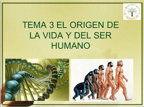 la historia y el ser humano tema 3 el origen de la vida y el ser humano 2011 2 authorstream