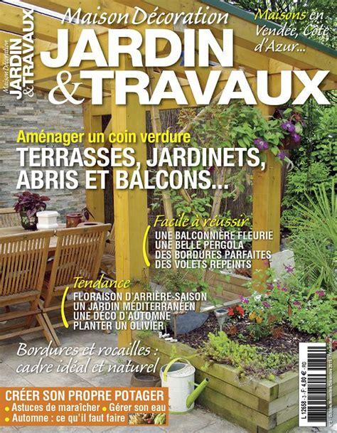 maison travaux decoration maison d 233 coration jardin travaux n 176 2 ao 251 sep 2015 page