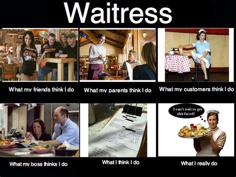 Waitressing Memes - waitress memes memes