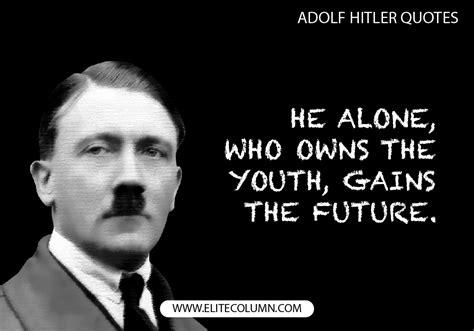 adolf hitler quotes   inspire    core