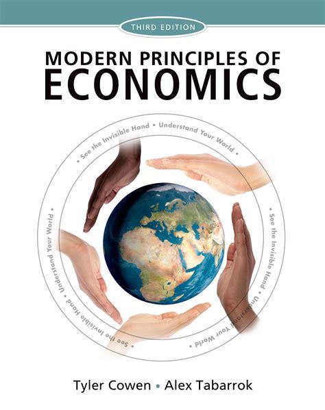 the economy economics for a changing world books modern principles of economics 9781429278393 macmillan