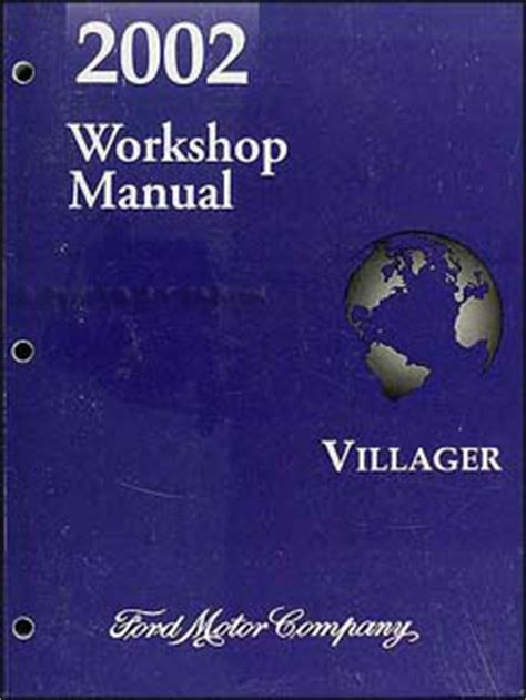 free online auto service manuals 2002 mercury villager auto manual 2002 mercury villager repair shop manual original