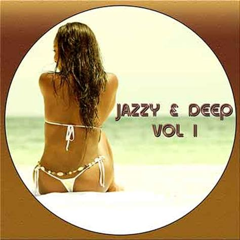 jazzy house music free downloads dj s fill the dance floor with hot tracks from jazzy deep vol i podcast house