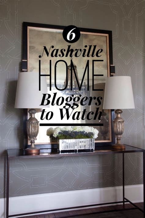 home design blogs to follow 6 nashville home design bloggers to watch and follow