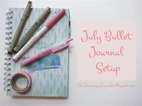 bullet journal setup our journey in journals july bullet journal setup