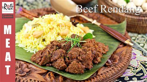 beef rendang roti  rice youtube