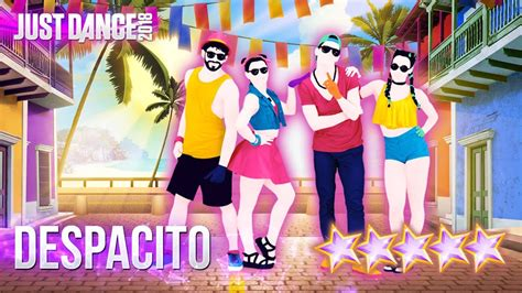 despacito youtube dance just dance 2018 despacito 5 stars youtube