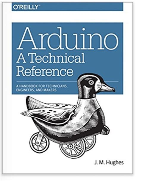 Arduino Technical Reference And Handbook For Technicians