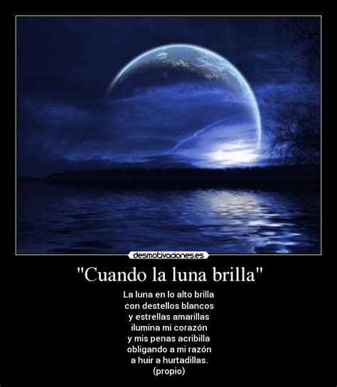 cuando empieza la luna llena antrikshtheresidentiacom poema sobre la luna quot cuando la luna brilla quot