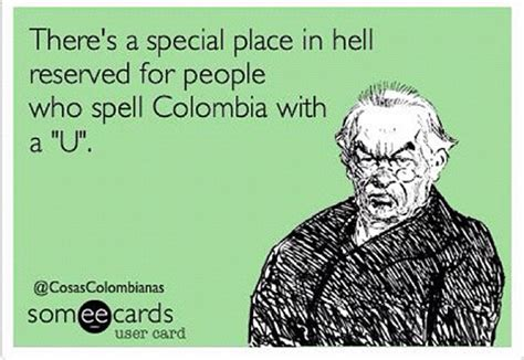 Colombian Memes - colombia vs columbia internet memes its colombia not