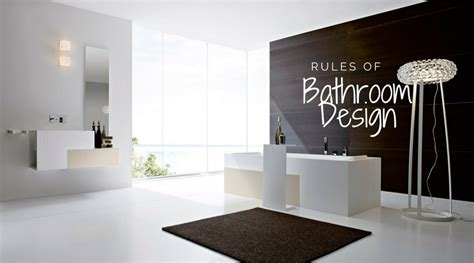 bathroom design rules rules of bathroom design build