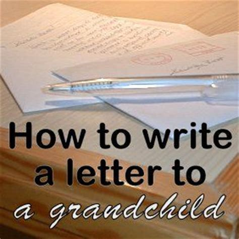 Write A Keepsake Letter To A Grandchild From