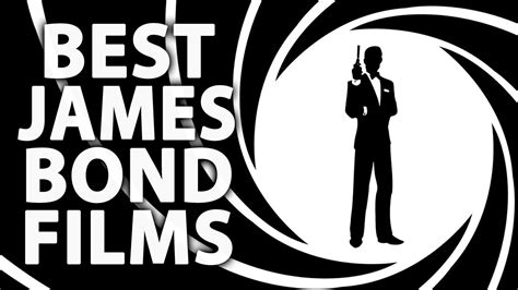 top 10 james bond movies youtube best james bond movies skyfall review youtube