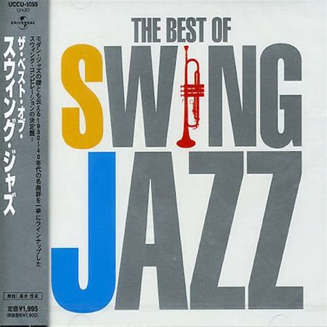 best of swing jazz best of swing jazz universal various artists songs