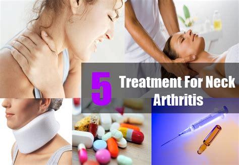 arthritis treatment treatment for neck arthritis ways to treat neck arthritis arthritis pains