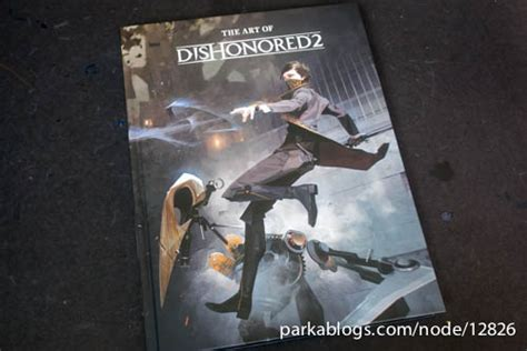 the art of dishonored book review the art of dishonored 2 parka blogs