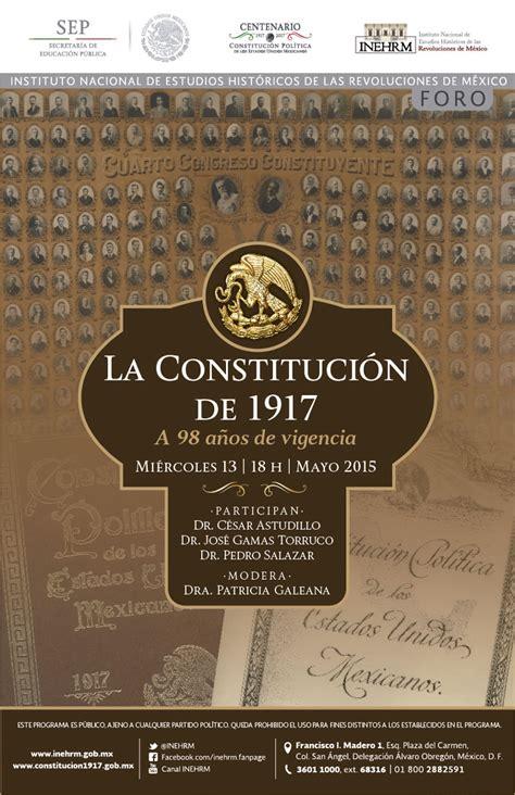 1917 constituci n pol tica de los estados unidos mexicanos la constituci 243 n de 1917 a 98 a 241 os de vigencia