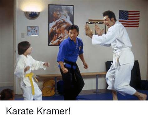 Meme Karate - karate kramer meme on me me