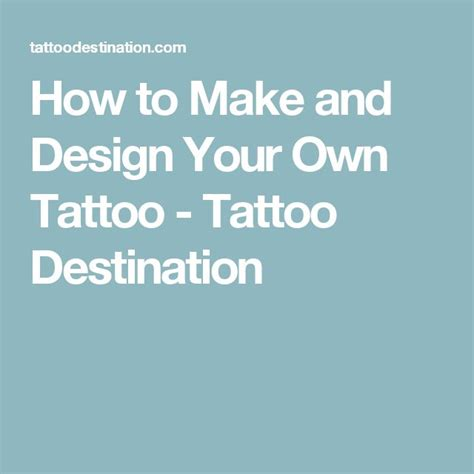 make your own tattoo 1000 ideas about design your own on