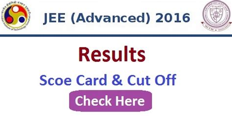 Iit Distance Learning Mba by Iit Jee Advanced 2016 Result Score Card Opening
