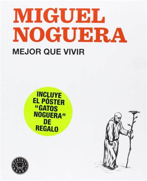 el nuevo vivir trading edition books mejor que vivir 2014 blackie books tebeosfera