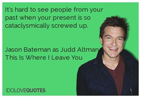 jason bateman quotes from paul 20 best images about jason bateman on pinterest i want