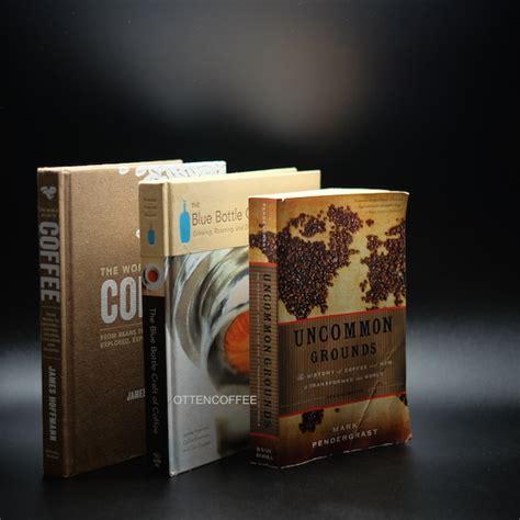 Jual Buku The World Atlas Of Coffee 4 buku yang harus dibaca penikmat kopi majalah otten coffee