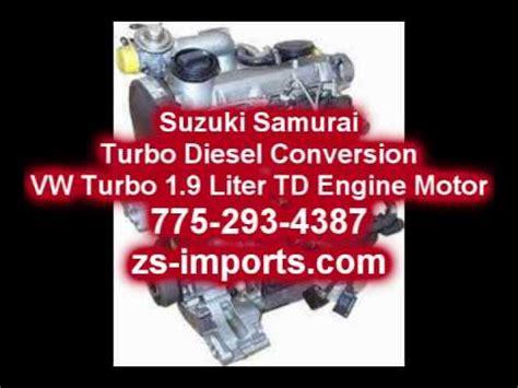 Suzuki 1 9 Diesel Engine Suzuki Samurai Turbo Diesel Conversion Vw Turbo 1 9