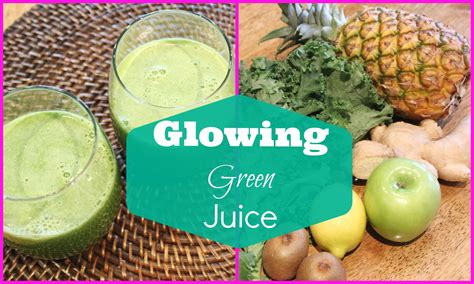 Glowing Skin Detox Juice by Green Juice Recipe For Weight Loss And Glowing Skin