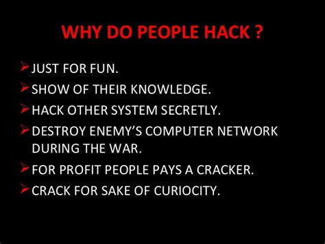 why do people hacking