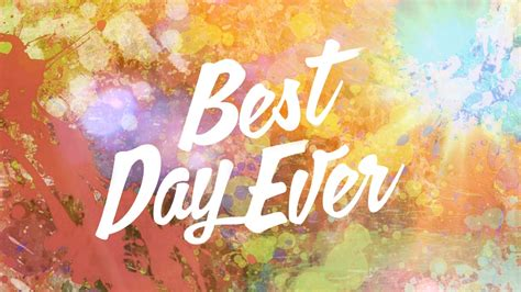 Best Day best day freedom church