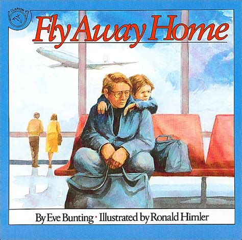 fly away home by bunting ronald himler paperback