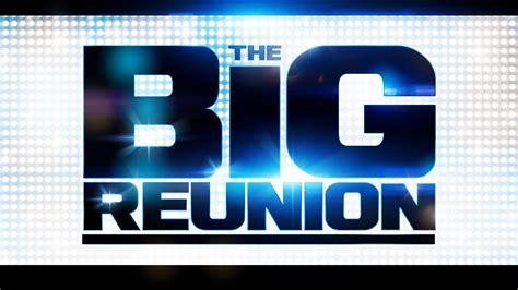 The Reunion the big reunion live concert 2013