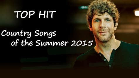 2015 top summer songs top country songs of the summer 2015 youtube