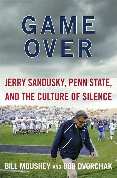 Penn State Barnes And Noble Game Over Jerry Sandusky Penn State And The Culture Of