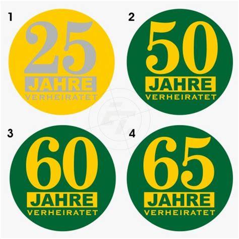 Hochzeit 65 Jahre Verheiratet by Buttonaufkleber 25 50 60 Oder 65 Jahre Verheiratet