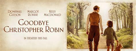 goodbye christopher robin goodbye christopher robin release date trailer news
