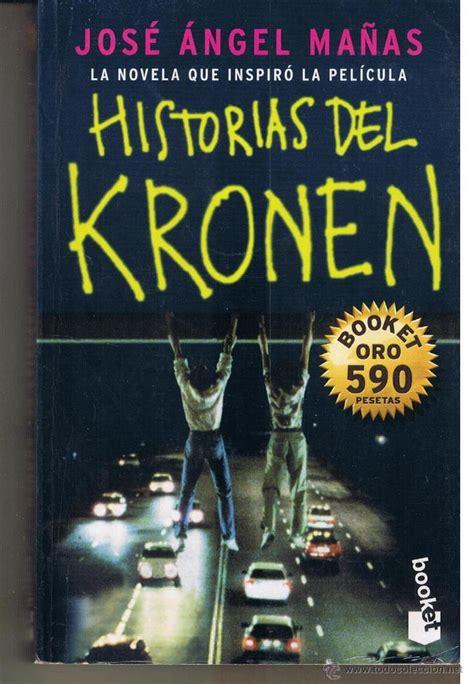 libro historias del kronen historias del kronen jos 233 angel ma 241 as edicion comprar en todocoleccion 47166708