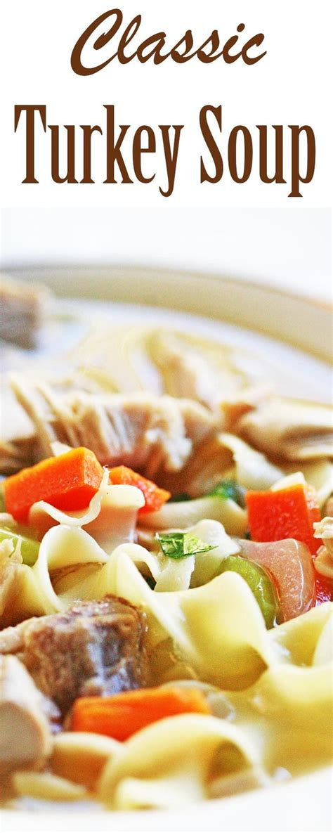 recipe for turkey soup from carcass 145 best images about simply recipes soups and stews on
